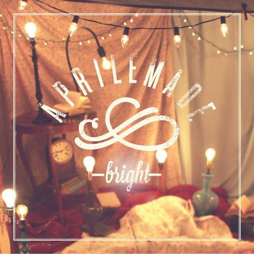 Aprilemade - Bright