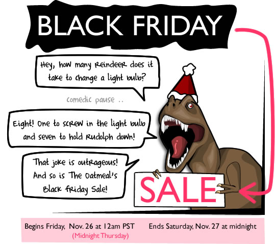 Black Friday Sale on The Oatmeal