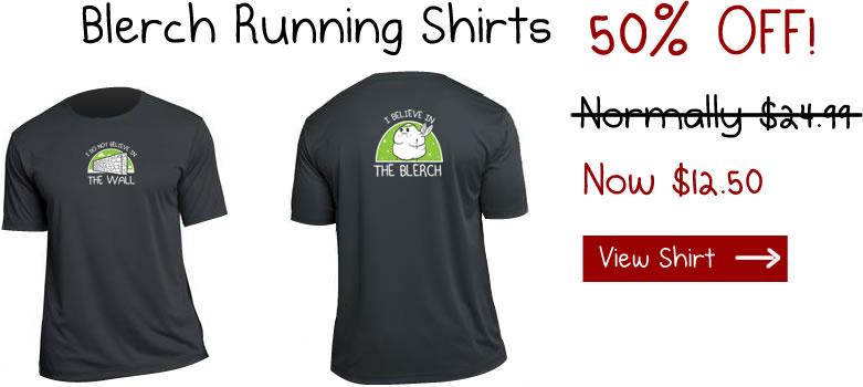 I believe in the blerch running shirt