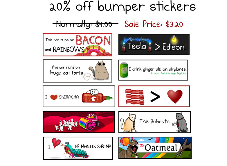 Bumper stickers are 20% off plus free shipping