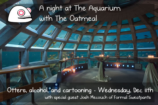 The Oatmeal and Formal Sweatpants at the Seattle Aquarium