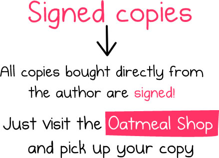 Signed copies of the Oatmeal book