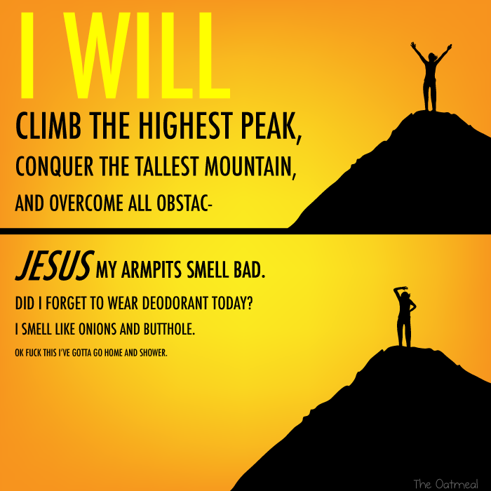 To Climb The Highest Mountain