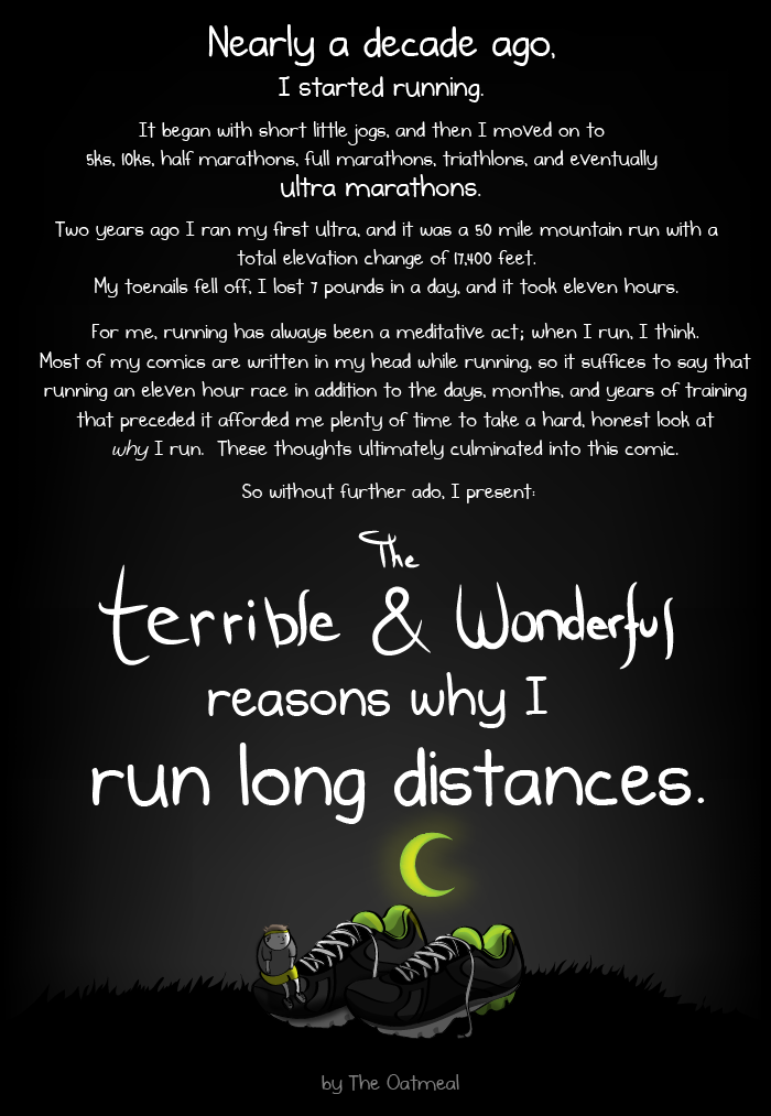 The Terrible And Wonderful Reasons Why I Run Long Distances The