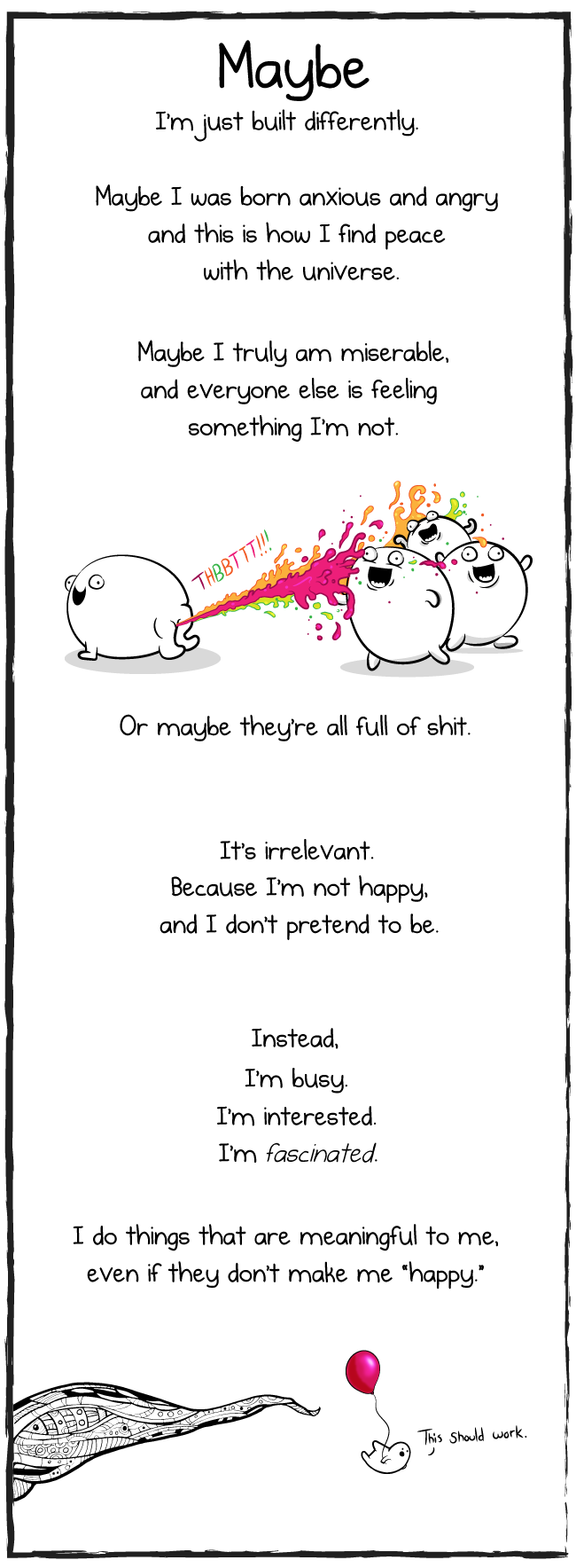 How To Be Perfectly Unhappy The Oatmeal