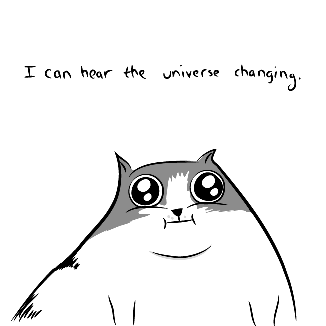 I Can Hear The Universe Changing The Oatmeal
