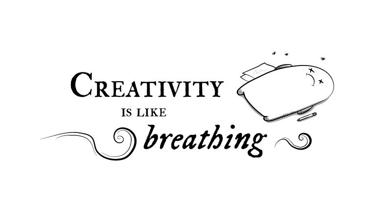 Creativity is like breathing - The Oatmeal