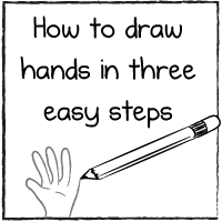How to draw hands in three easy steps