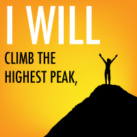 I will climb the highest peak