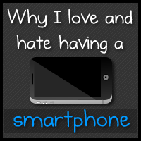 Why I love and hate having a smartphone