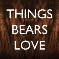 Things Bears Love