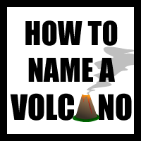 How to Name a Volcano