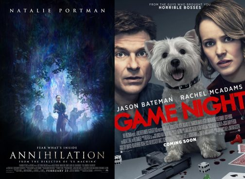 Luke Reviews 'Game Night' and 'Annihilation'