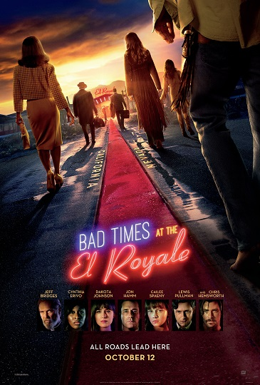 'Bad Times at the El Royale' Advance Screening Passes