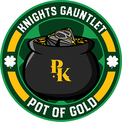 Pittsburgh Knights Monthly Gauntlet - Knights: POT OF GOLD