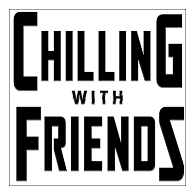 ChillinWithFriends