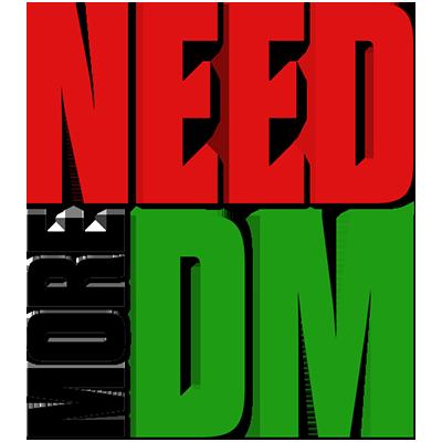needmoreDM