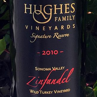 Hughes Family Vineyards 2010 Zinfandel Signature Reserve 750ml Wine Label