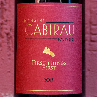 Domaine Cabirau 2015 'First Things First' Maury Sec AOC 750ml Wine Label
