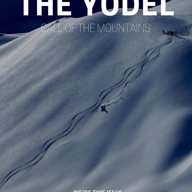 Yodelay-hee-hoo! The Yodel is back tomorrow with new inspiration and new freebies. This issue: Do It For The Kids / Hotel Guide / Good to Great: Make the Leap in Pow Skiing Technique and more..... Link in bio to get in the list!