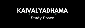 KAIVALYADHAMA STUDY SPACE