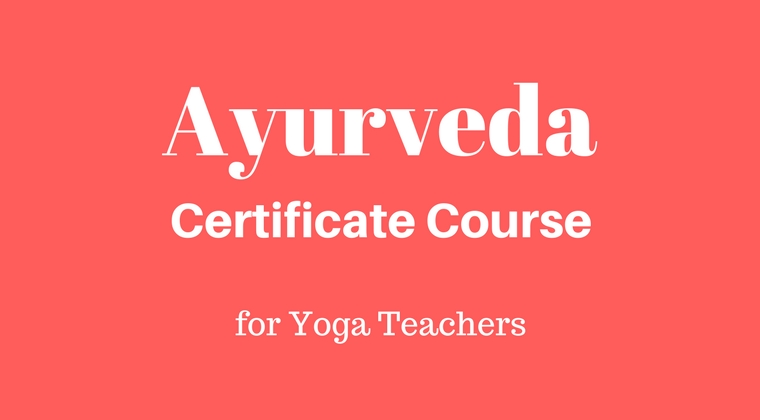 Ayurveda course for Yoga Teachers