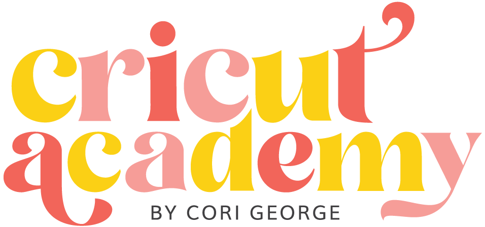 Cricut Academy by Cori George