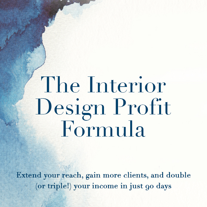Welcome to The Interior Design Profit Formula