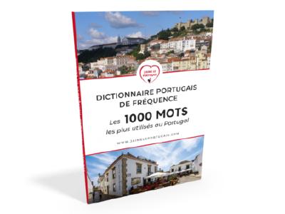 Téléchargez le Dictionnaire portugais de fréquence - Les 1000 mots les plus utilisés au Portugal
