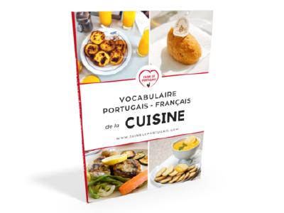 Téléchargez le Vocabulaire portugais - français de la cuisine