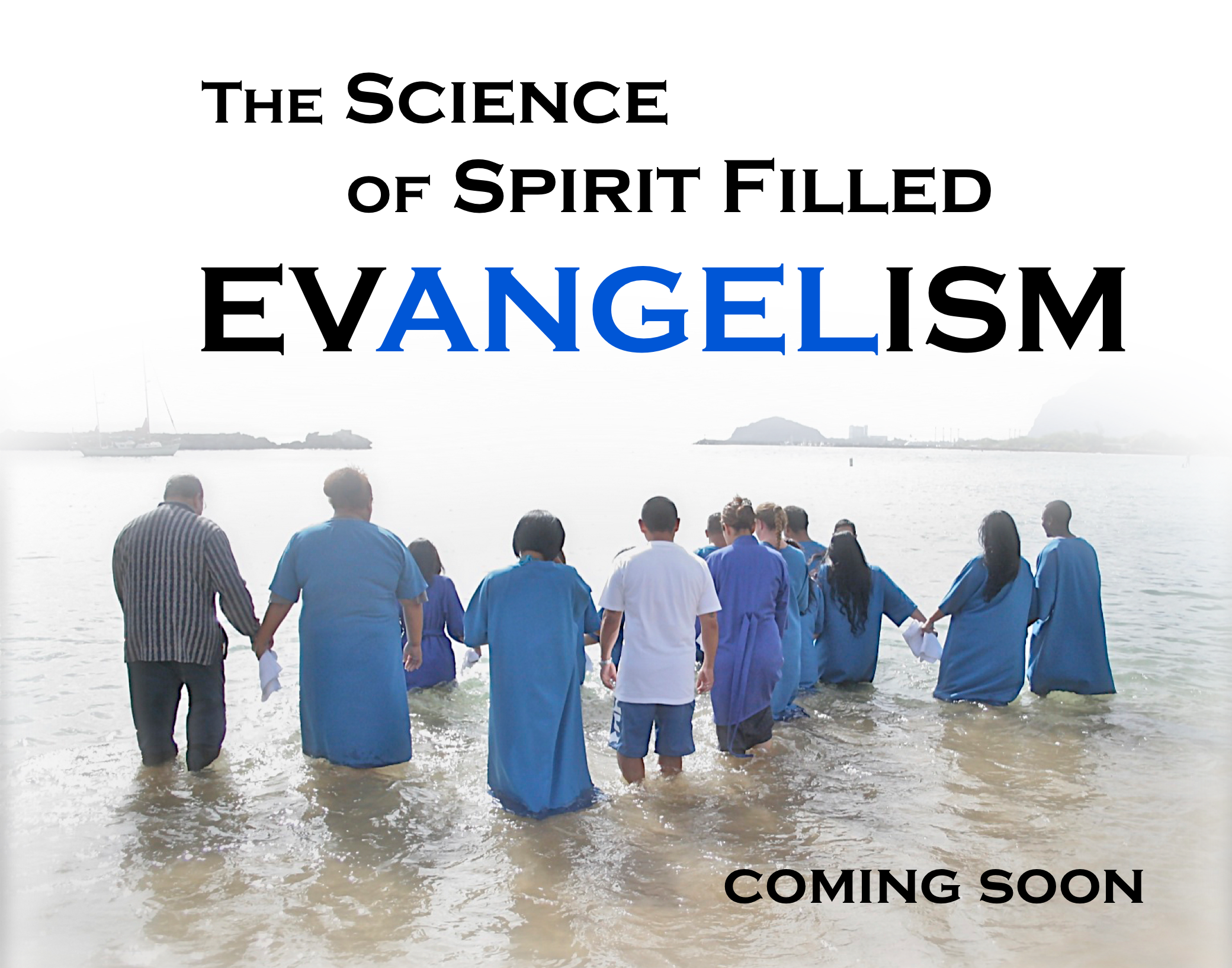 The Science of Spirit Filled Evangelism