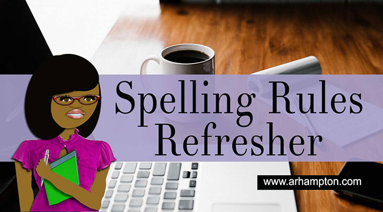 American spelling rules refresher online course