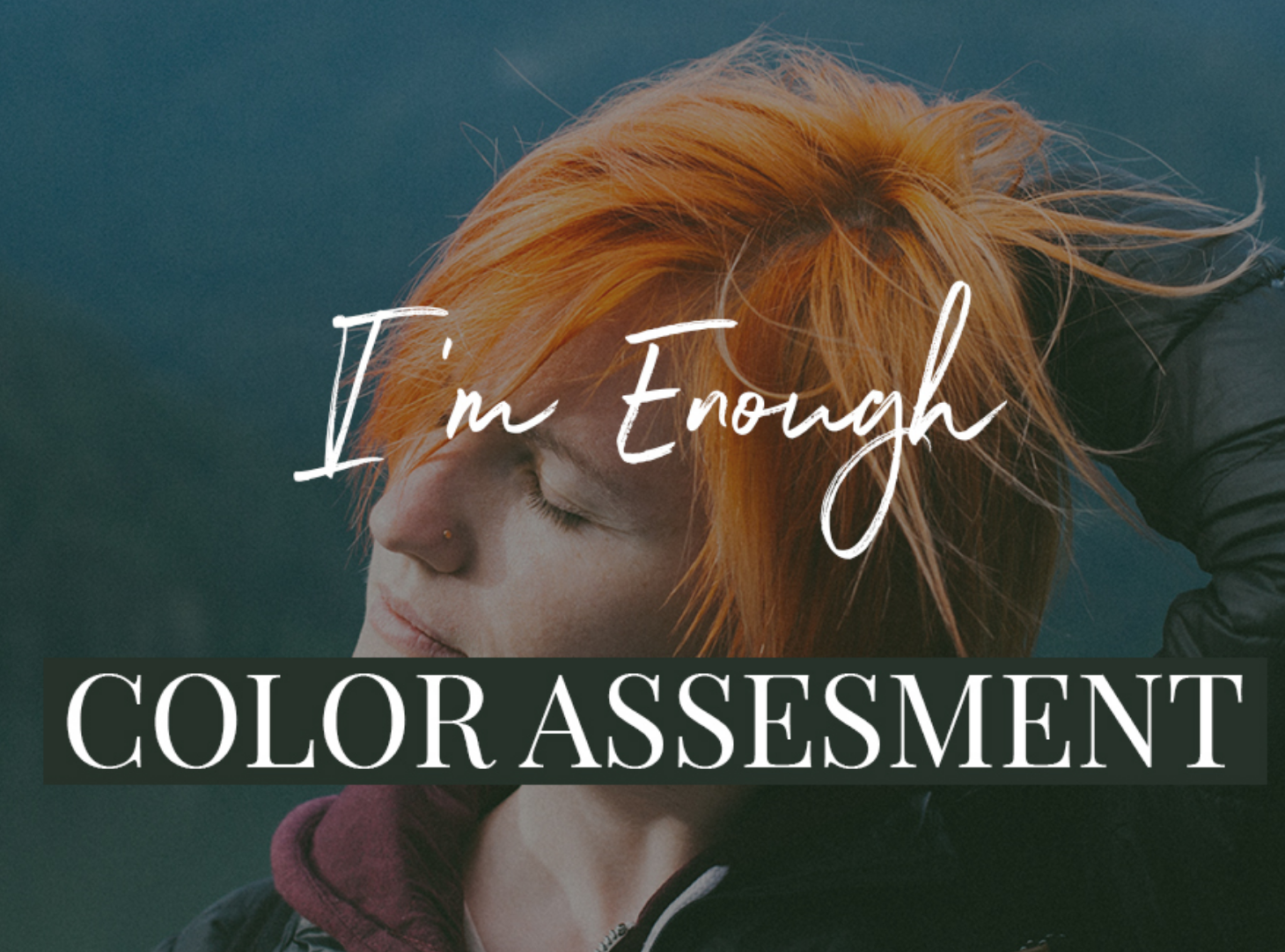 What is the Color Assessment?