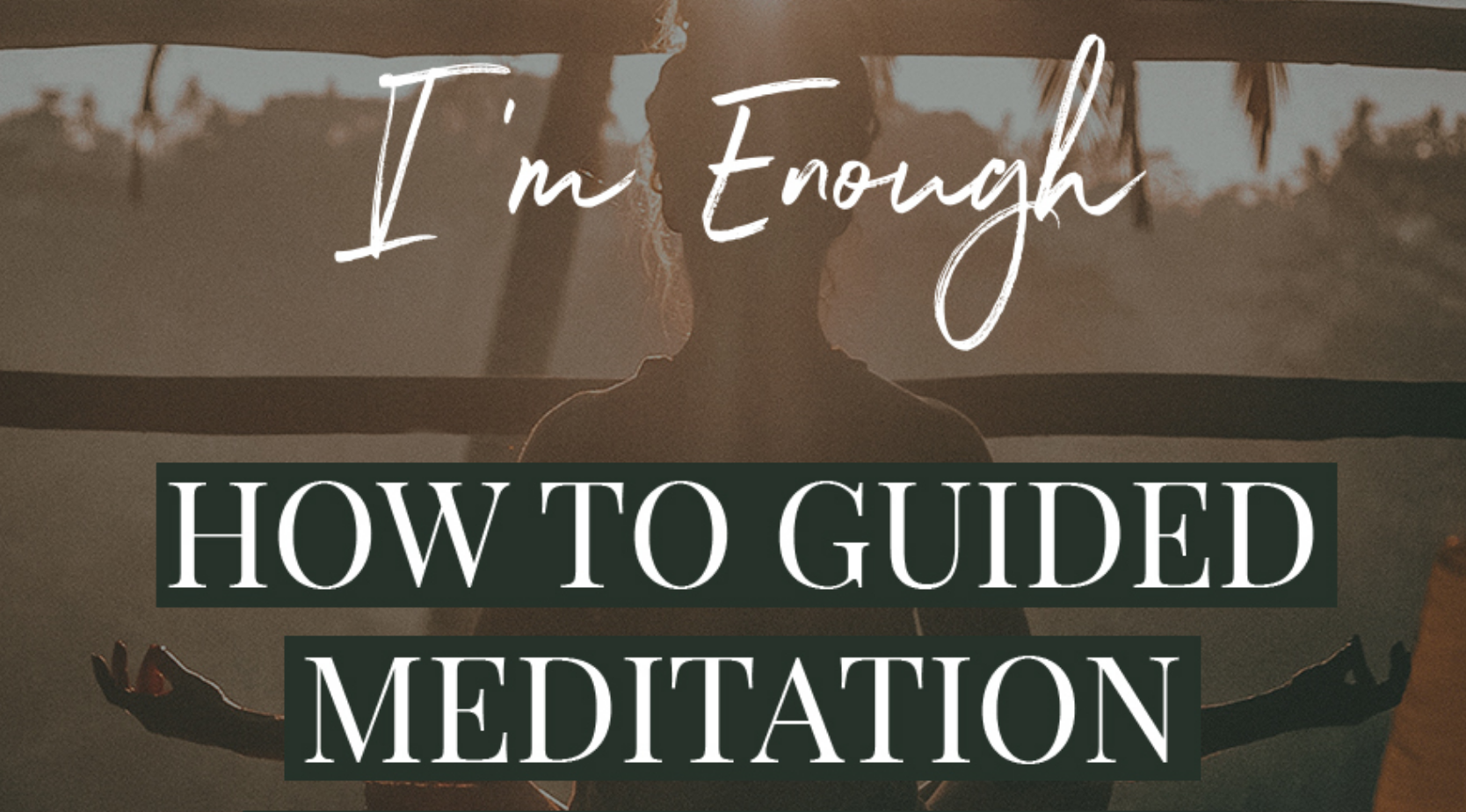 How To Guided Meditation