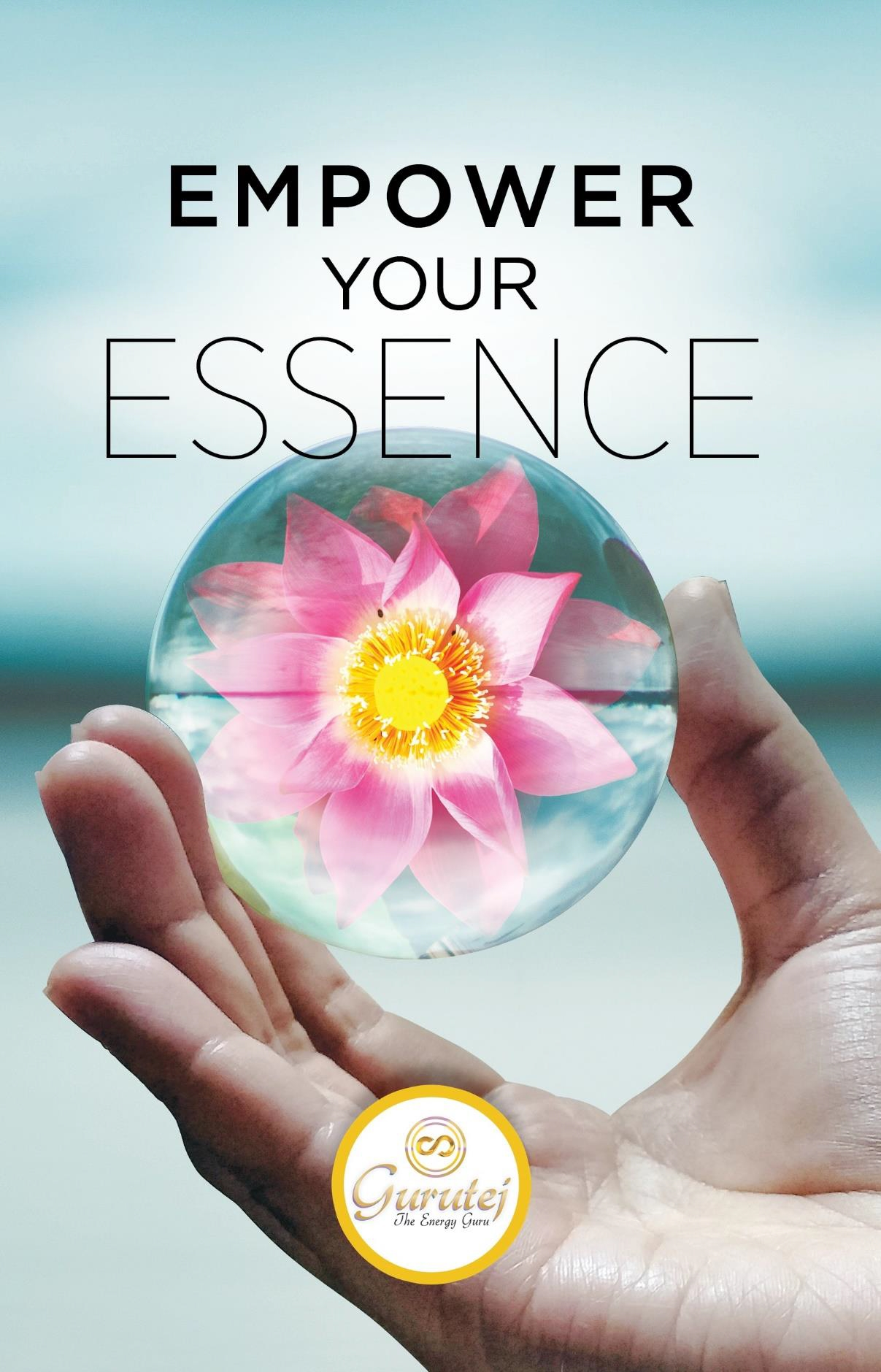 Empower Your Essence by Gurutej Khalsa (eBook)