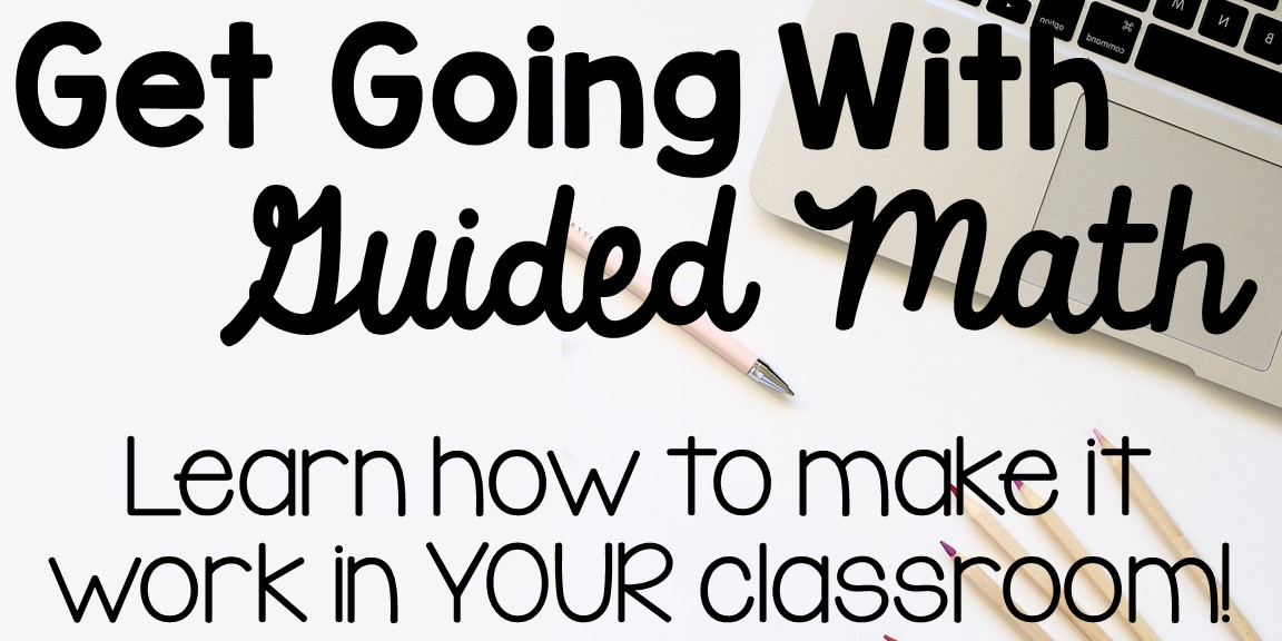 Is Guided Math Right For You?