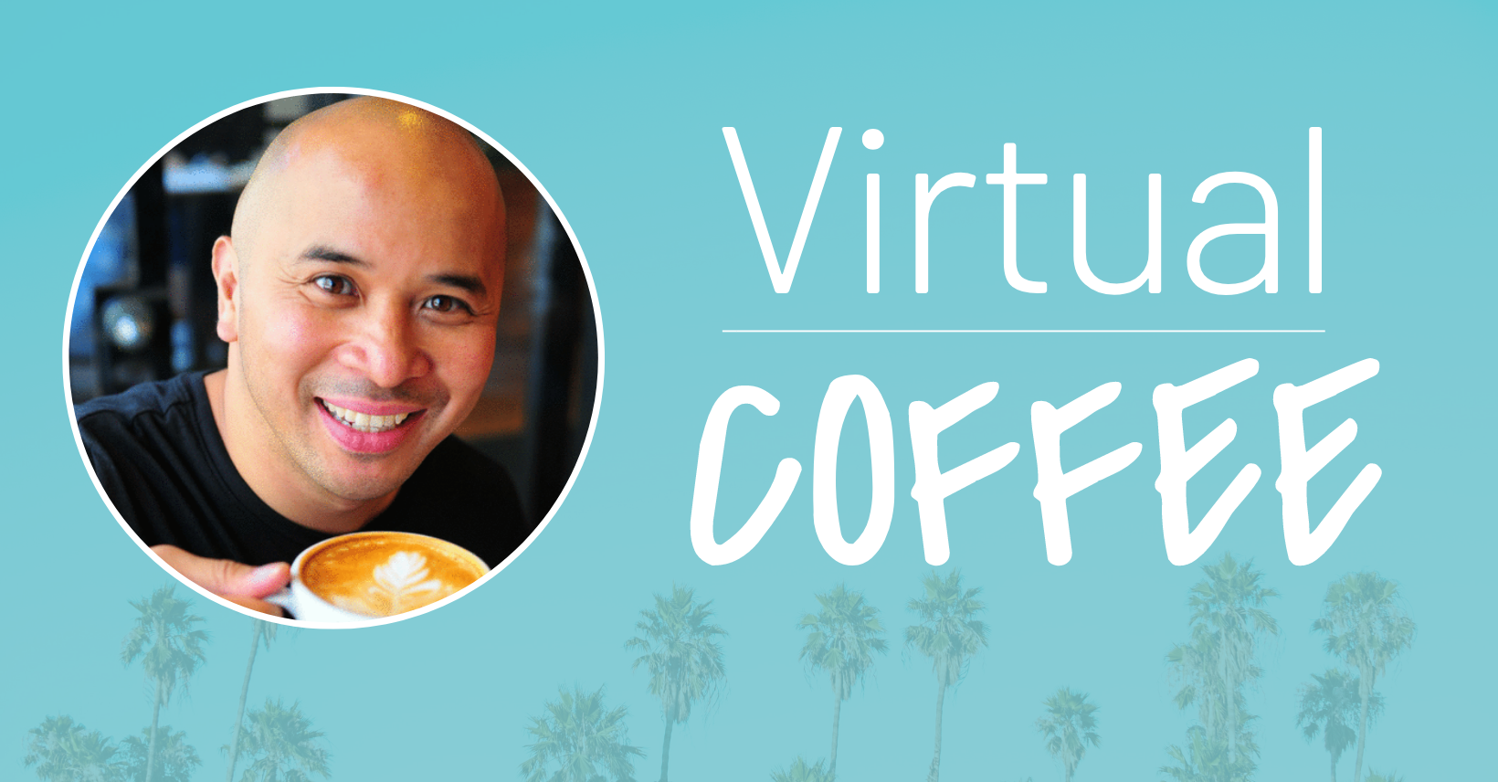 Let's Grab a (Virtual) Coffee!