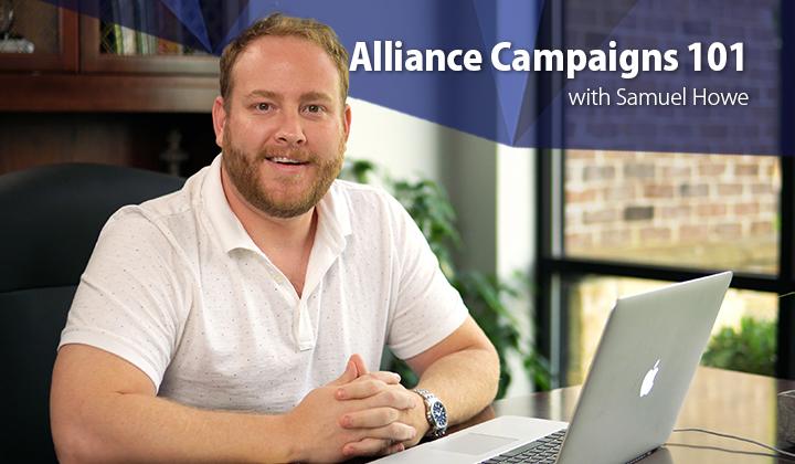 Alliance Campaigns 101