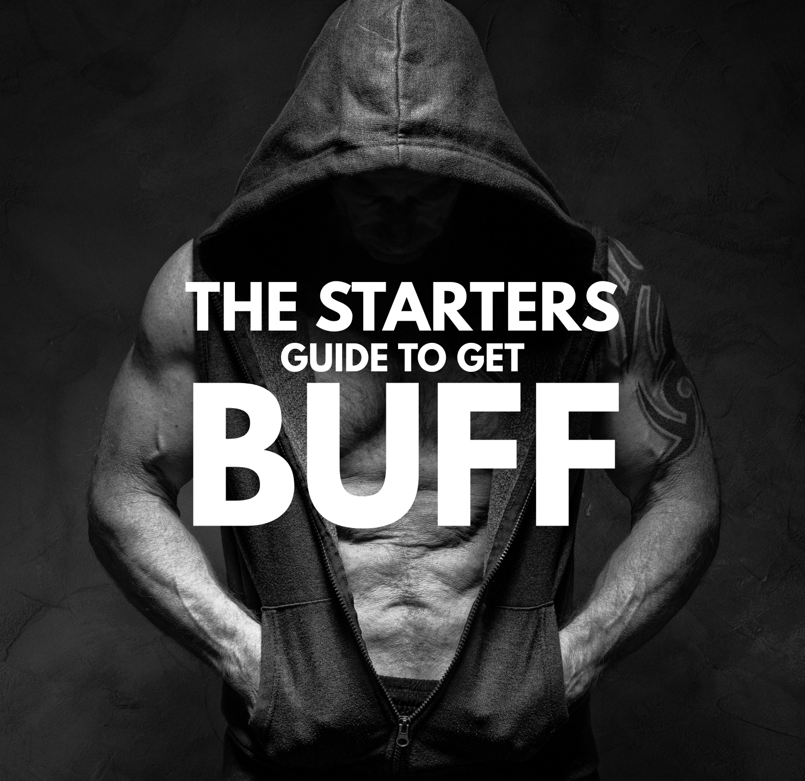 The Starters Guide to Get Buff