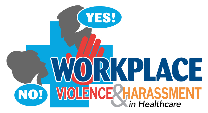 Workplace Violence & Harassment in Healthcare