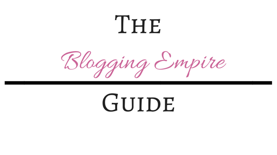 The Blogging Empire Guide