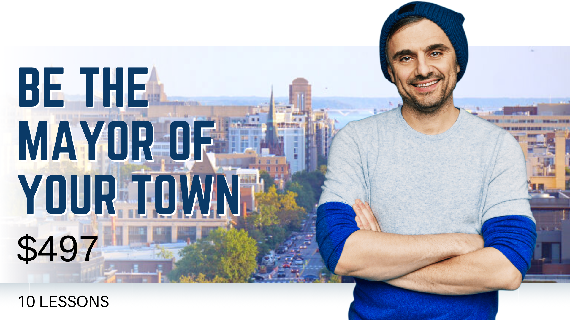 Be The Mayor Of Your Town
