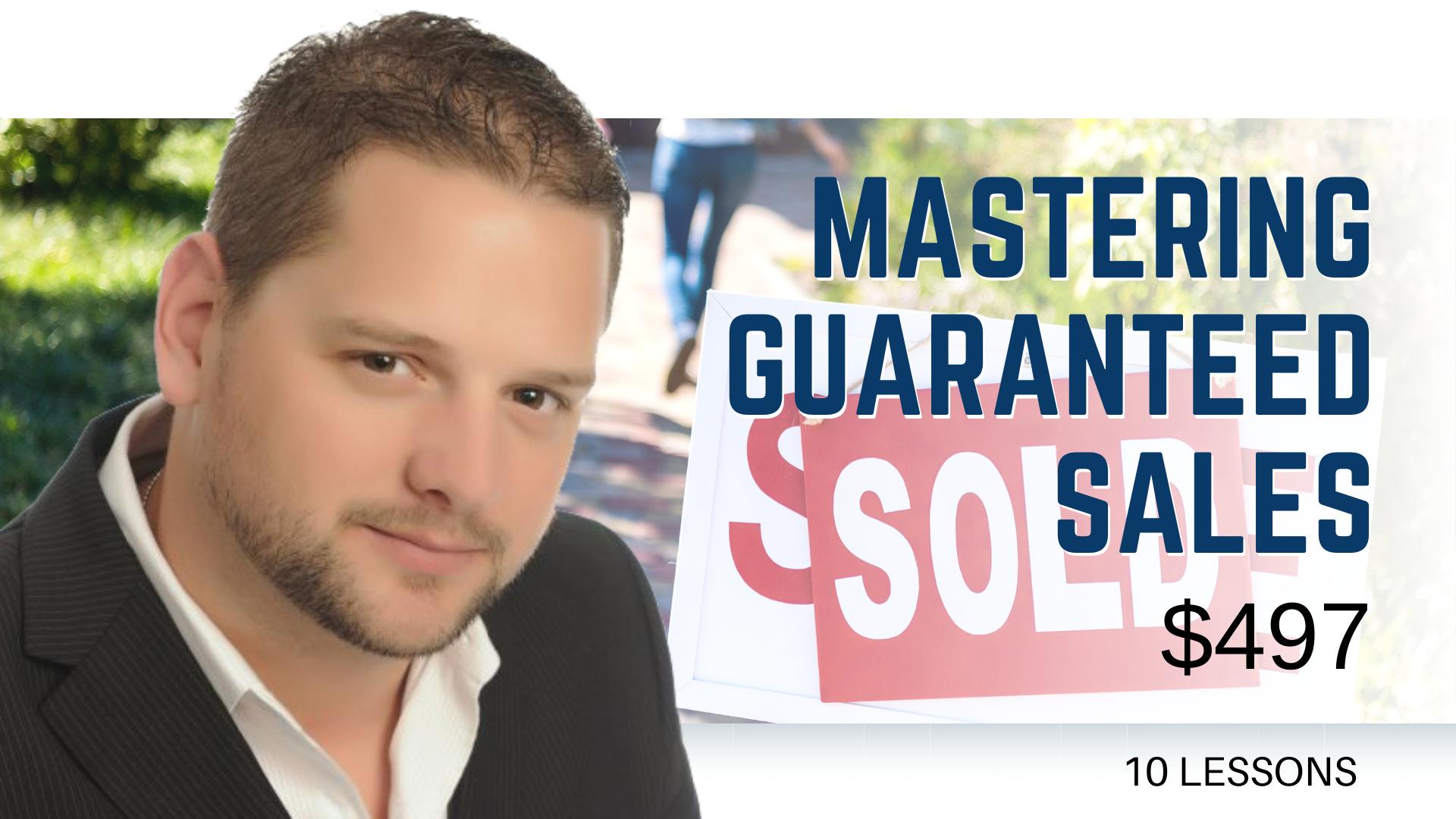 Mastering Guaranteed Sales