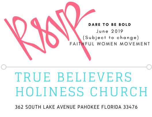 Register for the 2019 True Believers Holiness Church and Faithful Women Conference