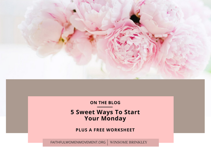 5 Sweet Ways To Start Your Monday!
