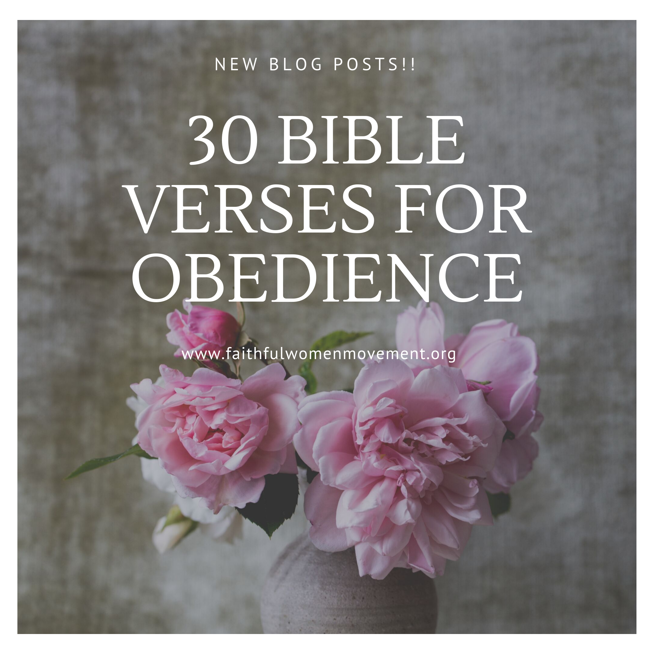 30 Bible Verses for Obedience