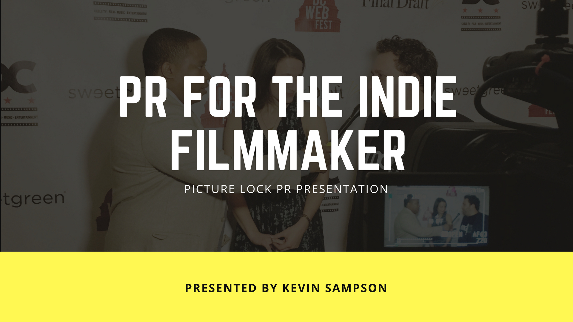 PR For The Indie Filmmaker