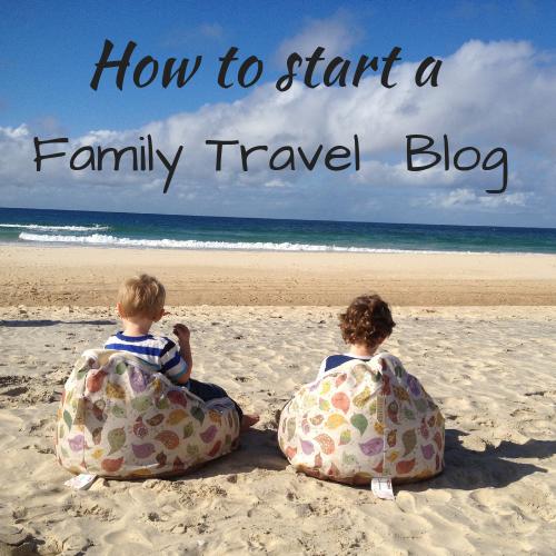 Start a Family Travel Blog