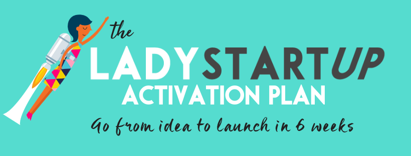 The Lady Startup Activation Plan