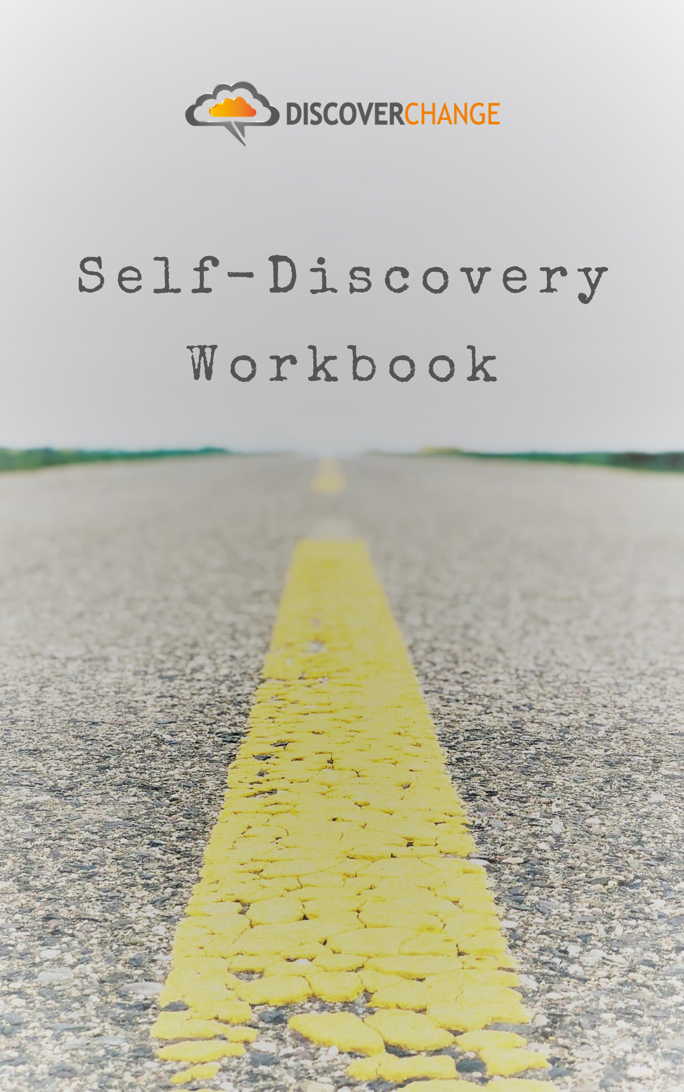 Get Your Own Personal  Self-Discovery Workbook!
